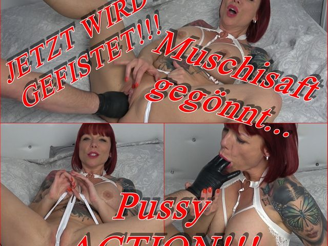 FISTING: Pussy ACTION